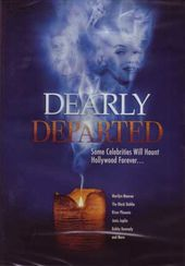 Dearly Departed: Celebrity Scandal, Death and