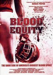 Football - Blood Equity: The Dark Side of