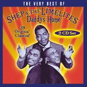 Very Best of Shep & The Limelites - Daddy's Home