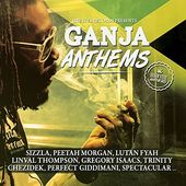 Ganja Anthems