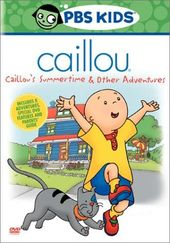 Caillou - Summertime & Other Adventures