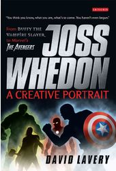 Joss Whedon, A Creative Portrait: From Buffy the