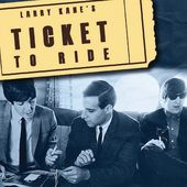 Larry Kane's Ticket to Ride