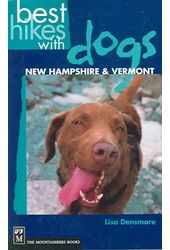 Best Hikes With Dogs: New Hampshire & Vermont