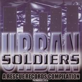 Urban Soldiers: A Rescue Records Compilation