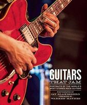 Guitars - Guitars That Jam: Portraits of the