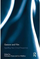 Gesture and Film: Signalling New Critical
