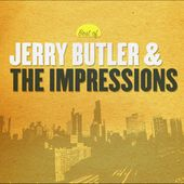 Best of Jerry Butler & the Impressions