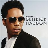 The Best of Deitrick Haddon