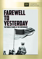 WWII - Farewell to Yesterday 1946