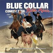 Blue Collar Comedy Tour Rides Again (Live)