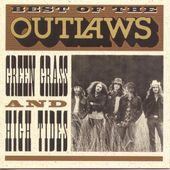 The Best of The Outlaws: Green Grass & High Tides