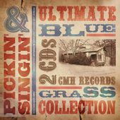 Pickin' and Singin': The Ultimate Bluegrass