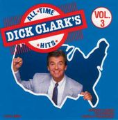 Dick Clark's All-Time 21 Hits, Volume 3