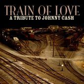 Train of Love: A Tribute to Johnny Cash