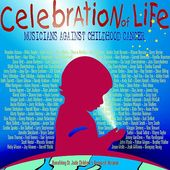 Celebration of Life: Musicians Against Childhood