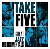 Take Five: Great Jazz Instrumentals