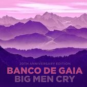 Big Men Cry (20th Anniversary Edition) (2-CD)