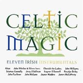 Celtic Magic: 11 Irish Instrumentals