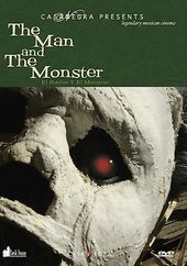 The Man and the Monster (El Hombre Y El Monstruo)
