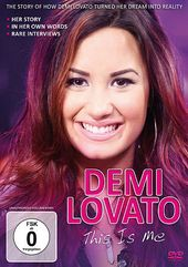 Demi Lovato - This Is Me: Documentary