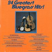 24 Greatest Bluegrass Hits