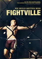 MMA - Fightville: We Build Better Men