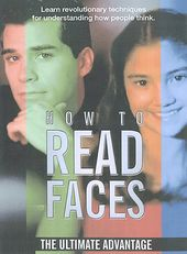 How to Read Faces - The Ultimate Advantage