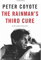 Peter Coyote - The Rainman's Third Cure: An