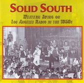 Solid South: Western Swing On Los Angeles Radio