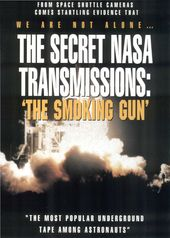 Secret NASA Transmissions - The Smoking Gun