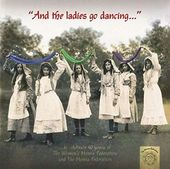 And the Ladies Go Dancing (2-CD)