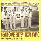 Seven Come Eleven: Texas Swing on Radio & TV 1946-