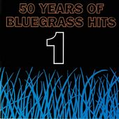 Fifty Years of Bluegrass Hits, Volume 1