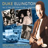 Volume 2: From the Cotton Club to Sweden (4-CD)