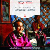 Music From The World: Anthology of Mongolian