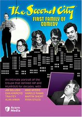 Second City: The First Family of Comedy