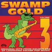 Swamp Gold, Volume 3