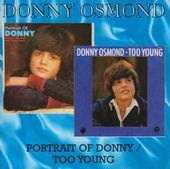 A Portrait of Donny / Too Young