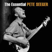 The Essential Pete Seeger (2-CD)