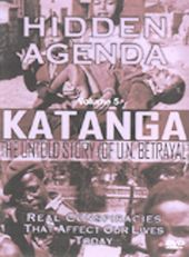 Hidden Agenda - Volume 5: Katanga: The Untold