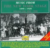 Music From the New York Stage (1890-1920), Volume