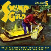 Swamp Gold, Volume 5