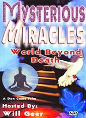 Mysterious Miracles, Volume 8: World Beyond Death
