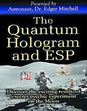 The Quantum Hologram & ESP - Presented by