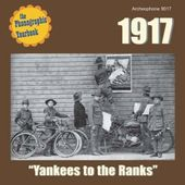 The Phonographic Yearbook 1917: Yankees to the