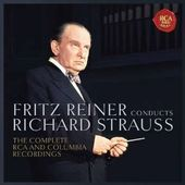 Reiner Conducts Strauss: The Complete RCA and