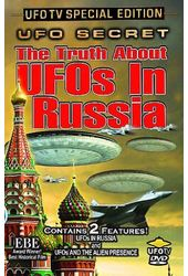 The Truth About UFOs in Russia