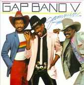 Gap Band V: Jammin' [Expanded Edition]