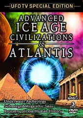 Advanced Ice Age Civilizations & Atlantis